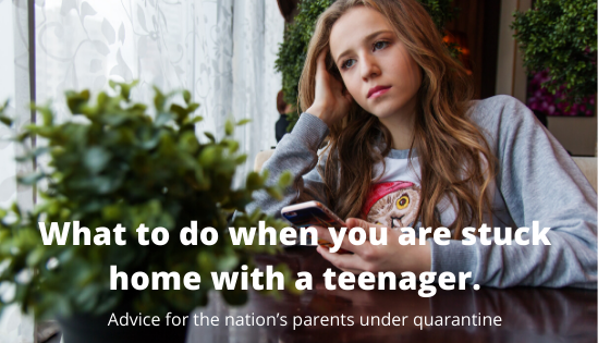What to do when you are stuck home with a teenager.